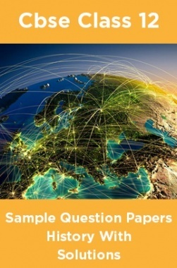 CBSE Sample Question Papers History With Solutions Class 12