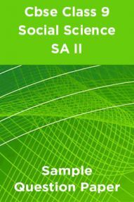 Cbse Class 9  Social Science SA II Sample Question Paper