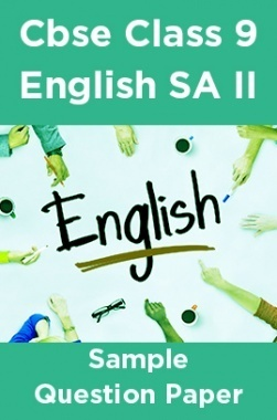 Cbse Class 9 English SA II Sample Question Paper