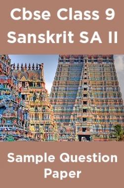 Cbse Class 9 Sanskrit SA II Sample Question Paper
