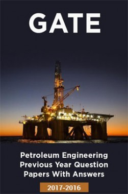 GATE Petroleum Engineering Previous Year Question Papers With Answers (2017-2016)