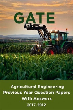 GATE Agricultural Engineering Previous Year Question Papers With Answers (2017-2012)