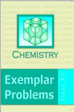 NCERT Exemplar Problems Class XII Chemistry