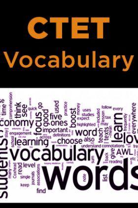 CTET Vocabulary