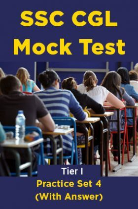 SSC CGL Mock Test Practice Set 4 (With Answer) Tier I
