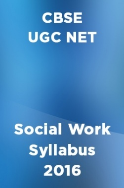 CBSE UGC NET Social Work Syllabus 2016