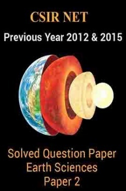 CSIRNETPrevious Year 2012 And 2015 Solved Question PaperEarth SciencesPaper 2