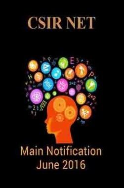 CSIR NET Main Notification June 2016