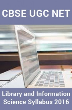 CBSE UGC NETLibrary and Information ScienceSyllabus 2016