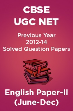 CBSE UGC NET Previous Year 2012-14 Solved Question Papers English Paper-II (June-Dec)