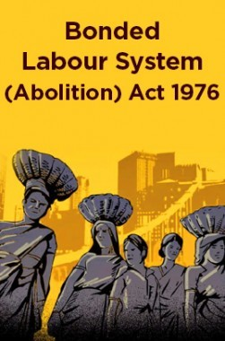 Bonded Labour System (Abolition) Act 1976