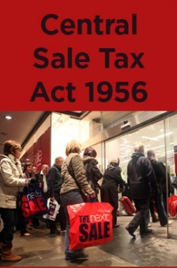 Central Sale Tax Act 1956
