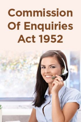 Commission Of Enquiries Act 1952