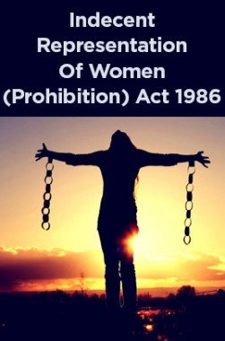 Indecent Representation Of Women (Prohibition) Act 1986