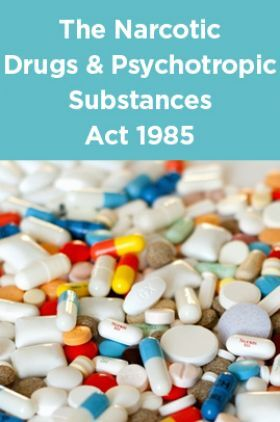 The Narcotic Drugs And Psychotropic Substances Act 1985