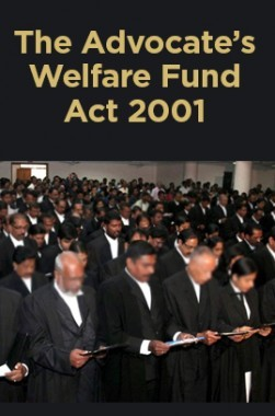 The Advocates' Welfare Fund Act 2001