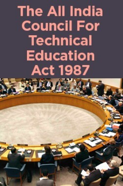 The All India Council For Technical Education Act 1987