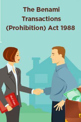 The Benami Transactions (Prohibition) Act 1988