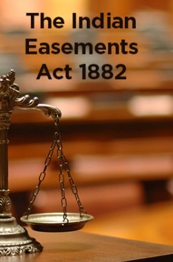 The Indian Easements Act 1882