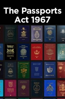 The Passports Act 1967