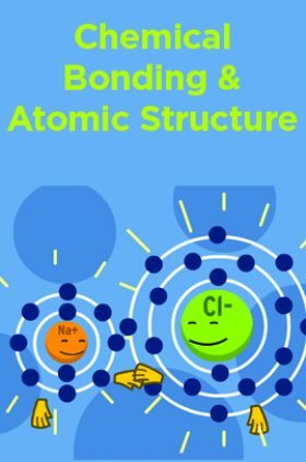 Chemical Bonding And Atomic Structure