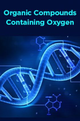 Organic Compounds Containing Oxygen