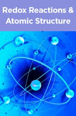 Redox Reactions And Atomic Structure