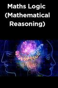 Maths Logic (Mathematical Reasoning)