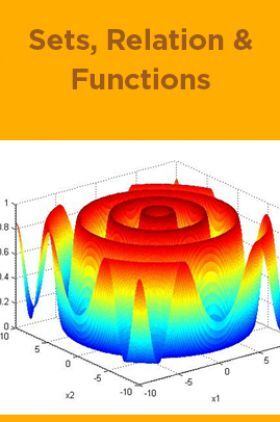 Sets, Relation and Functions