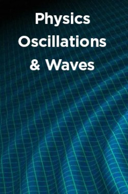 Physics Oscillations And Waves