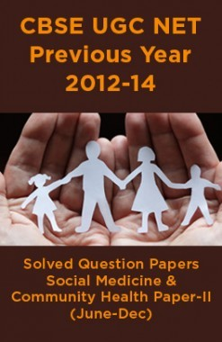 CBSEUGCNETPrevious Year 2012-14 Solved Question PapersSocial Medicine & Community HealthPaper-II (June-Dec)