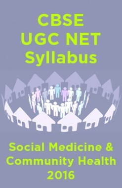 CBSEUGCNETSyllabusSocial Medicine & Community Health2016