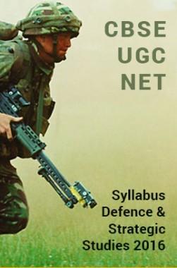 CBSEUGCNETSyllabus Defence And Strategic Studies2016