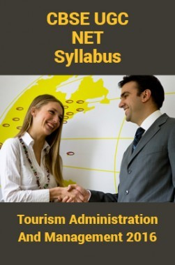 CBSE UGC NET Syllabus Tourism Administration And Management 2016