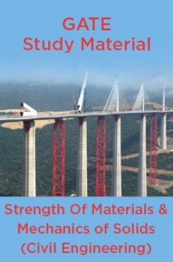 GATE Study Material Strength Of Materials And Mechanics of Solids (Civil Engineering)