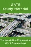GATE Study Material Transportation Engineering (Civil Engineering)
