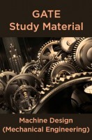 GATE Study Material Machine Design (Mechanical Engineering)