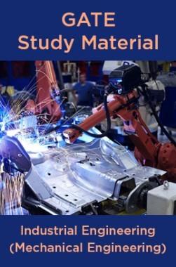 GATE Study Material Industrial Engineering (Mechanical Engineering)