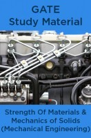 GATE Study Material Strength Of Materials And Mechanics of Solids (Mechanical Engineering)