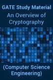 GATE Study Material An Overview of Cryptography (Computer Science Engineering)