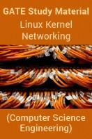 GATE Study Material Linux Kernel Networking (Computer Science Engineering)