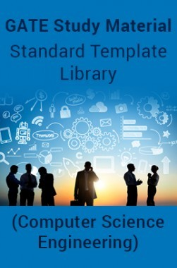 GATE Study Material Standard Template Library (Computer Science Engineering)