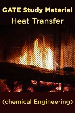 GATE Study Material Heat Transfer (chemical Engineering)