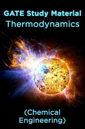 GATE Study Material Thermodynamics (chemical Engineering)