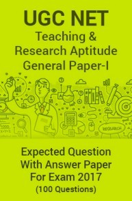 UGC NET Teaching & Research Aptitude (General Paper-I) Expected Question Paper For Exam 2017
