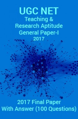 UGC NET Teaching & Research Aptitude (General Paper-I) 2017 Final Paper
