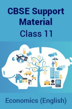 CBSE Support Material For Class 11 Economics (English)