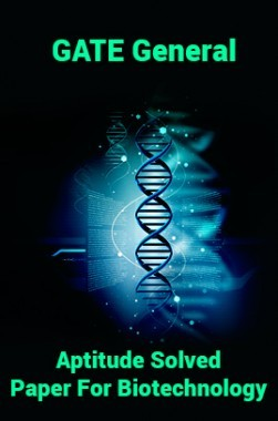 GATE General Aptitude Solved Paper For Biotechnology