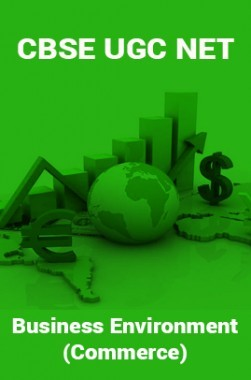 CBSE UGC NET : Business Environment (Commerce)