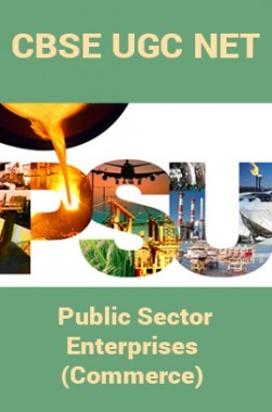 CBSE UGC NET : Public Sector Enterprises (Commerce)